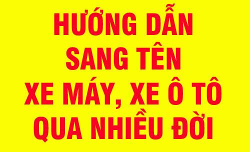 thu-tuc-sang-ten-xe-qua-nhieu-doi-chu